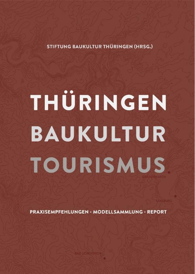Publikation   Thüringen Baukultur Tourismus, Bild: Stiftung Baukultur Thüringen
